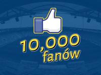 10 000 fanów na Facebook'u!