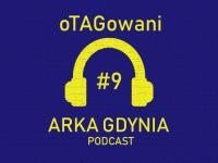 oTAGowani #9 - porażka z Rakowem, wygrana z ŁKS-em i Puchar Polski