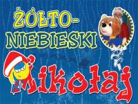 Żółto-Niebieski Mikołaj 2012 ZAPOWIEDŹ